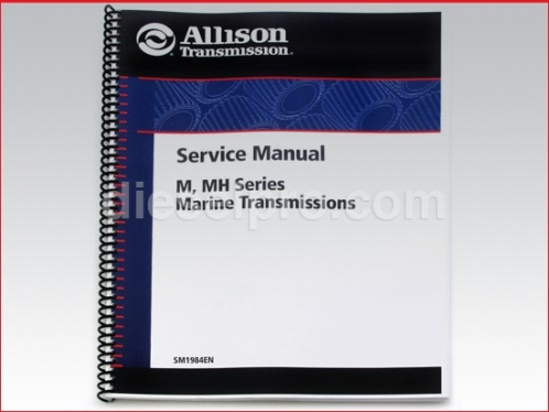 Allison Marine transmission service manual for M and MH models